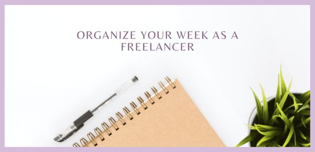 Organize your Week as a Freelancer