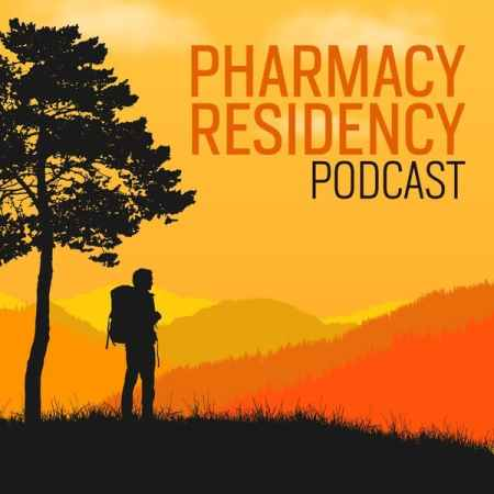 Pharmacy Residency Podcast