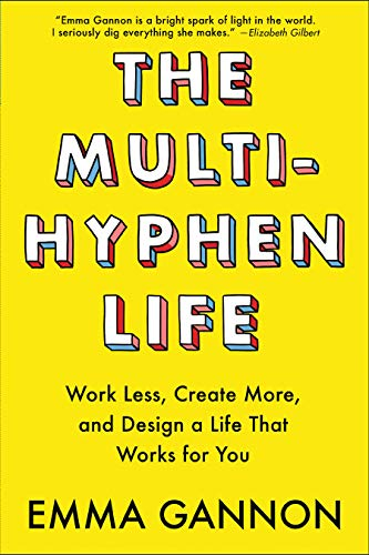 book review The Multi-Hyphen Life: Work Less, Create More and Design a Life That Works For You