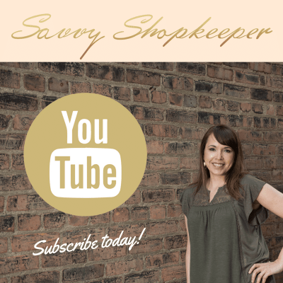 Introducing the Savvy Shopkeeper VLOG!  My YouTube Channel