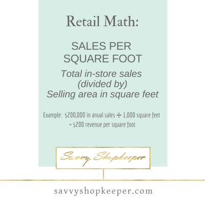 Retail Math - Sales per Square Foot