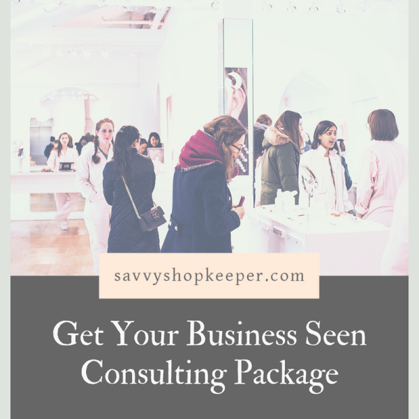 Get Your Business Seen Consulting Package