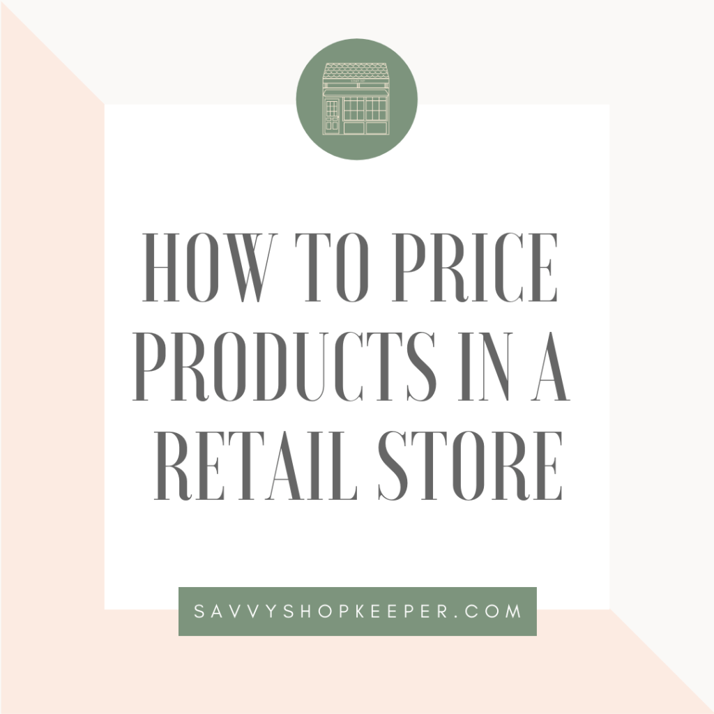 How to Price Products in a Retail Store