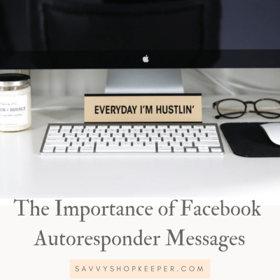 The importance of Facebook Autoresponder Messages