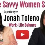 Work Life Balance with Jonah Toleno