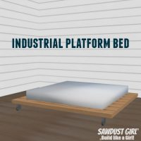 Industrial platform bed - free and easy project plans from https://sawdustgirl.com.