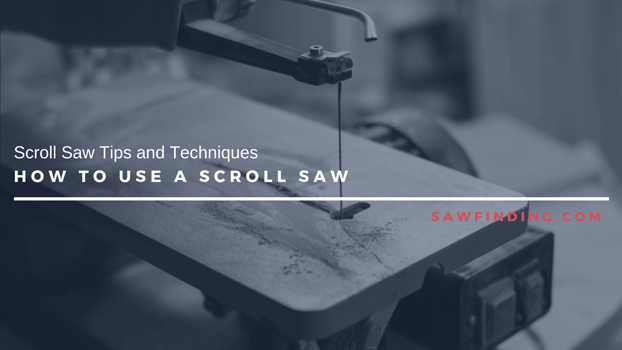 How to use a scroll saw