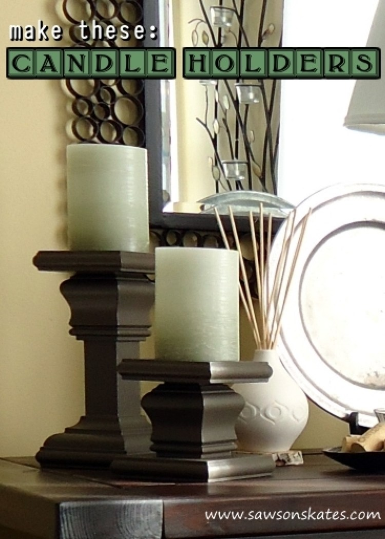 make these candle holders