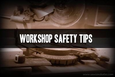 workshop safety tips sos