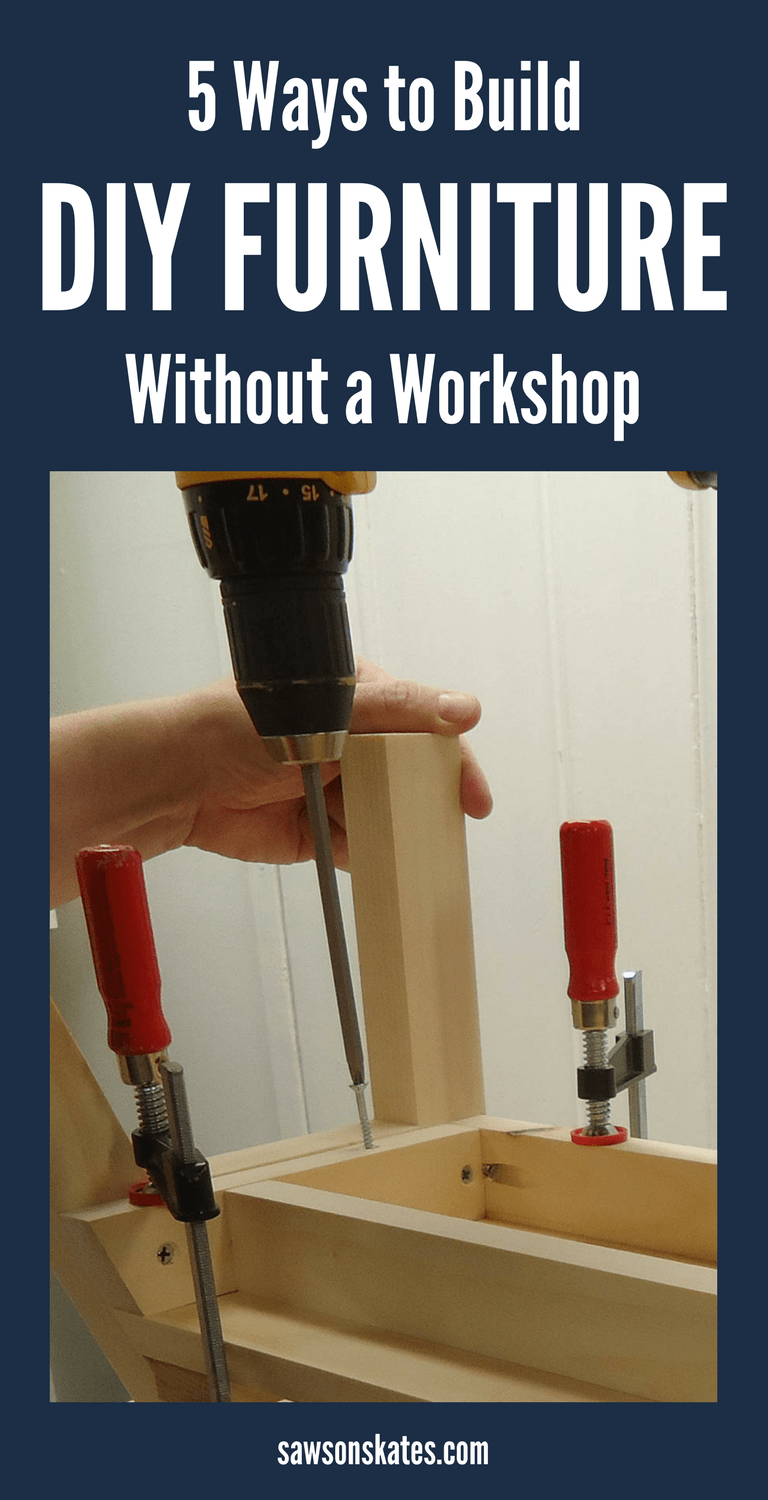 No Workshop? No Basement? No Garage? No Problem! I'm sharing 5 ideas for places to build DIY furniture when you don't have a workshop!