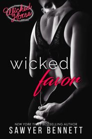 Wicked Favor FOR WEB 683x1024 Wicked Favor by Sawyer Bennett