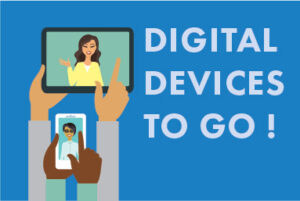 Digital Devices to go