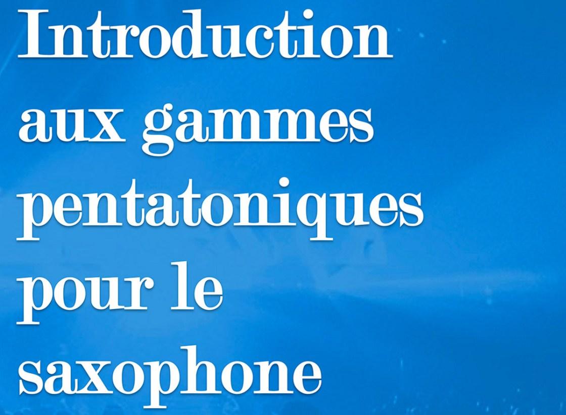 gammes pentatoniques saxophone