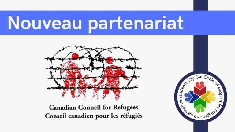 Nouveau partenariat Conseil Canadien pour les Réfugiés Say Ça!