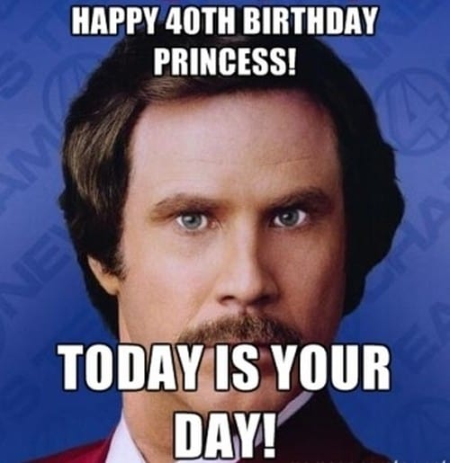 happy 40th birthday princess meme