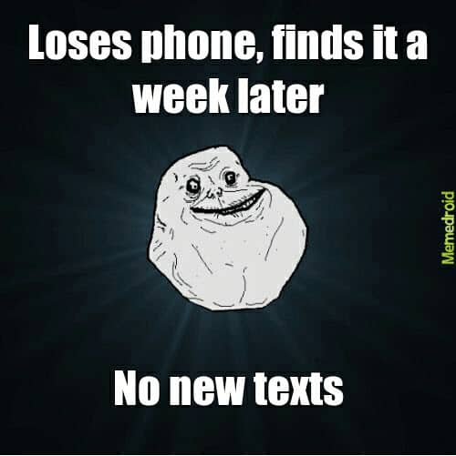 lonely no new texts meme