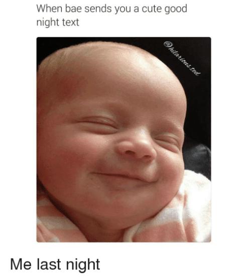 when bae sends you a cute good night text goodnight meme