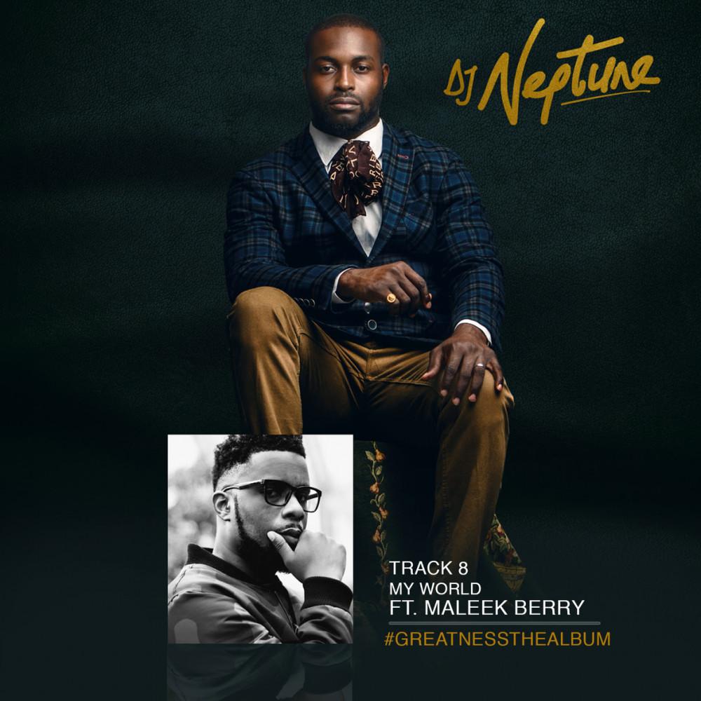 New Music: DJ Neptune feat. Maleek Berry – My World