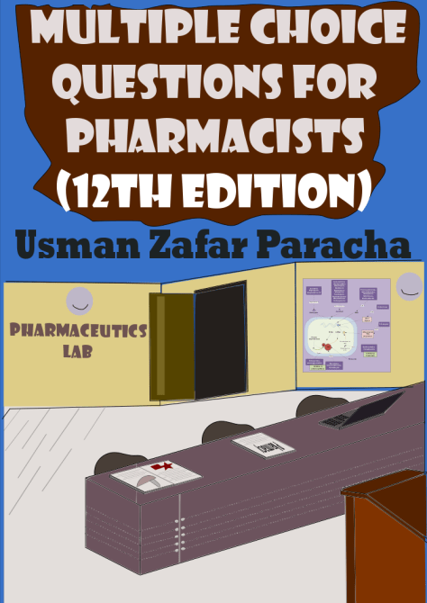 Multiple Choice Questions for Pharmacists (12)