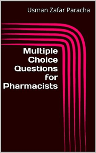 Multiple choice questions for pharmacists (10th edition)