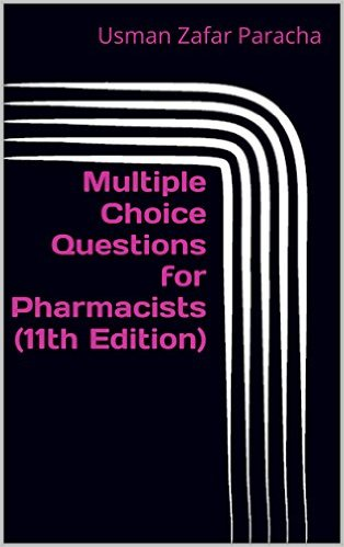 Multiple Choice Questions for Pharmacists (11th Edition)