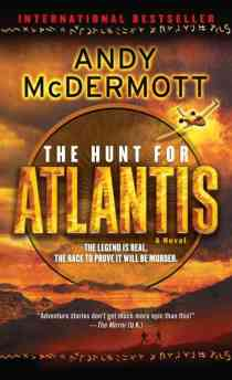 Visit: From the streets of Manhattan to the Brazilian jungle, from a Tibetan mountaintop to the bottom of the Atlantic Ocean - Hunt for Atlantis by Andy McDermott