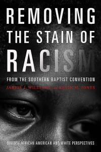 Removing the Stain of Racism SBC