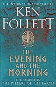 The Evening and the Morning PDF by Ken Follett