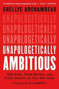 Unapologetically Ambitious PDF