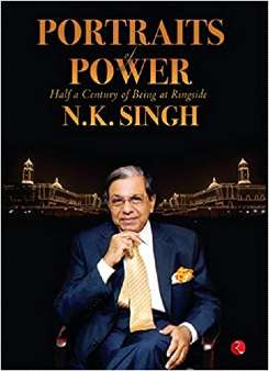 Portraits of Power by NK Singh PDF