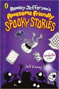 Rowley Jefferson's Awesome Friendly Spooky Stories PDF Download