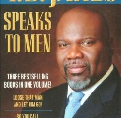 T D Jakes Speaks to Men, 3-in-1 T D  Jakes epub