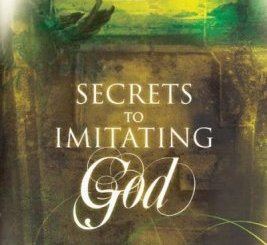 Download Secrets To Imitating God by Bill Johnson