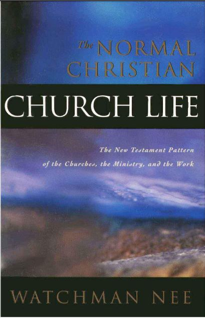 The Normal Christian Life Watchman Nee Pdf Download
