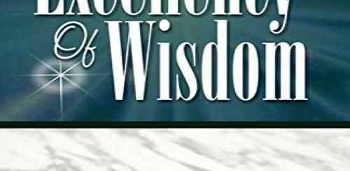 Download Excellency of Wisdom By Bishop David Oyedepo