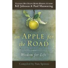 Download An Apple for the Road: Wisdom for Life by Bill Johnson
