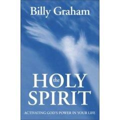 Download The Holy Spirit: Activating God's Power in Your Life By Billy Graham