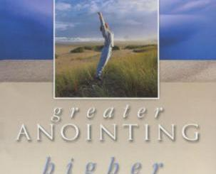 Download Greater Anointing Higher Purpose by Benny Hinn