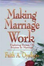 Download Making Marriage Work By Faith Oyedepo