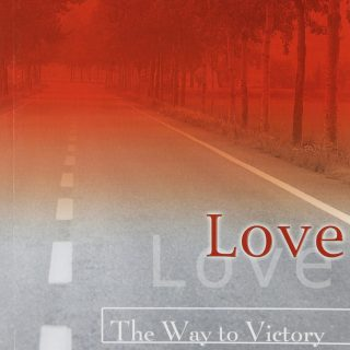 Download Love: The Way to Victory by Kenneth E Hagin