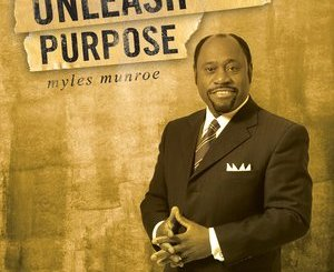 Download Unleash Your Purpose by Myles Munroe