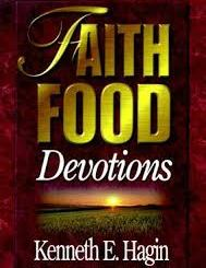 Download Faith Food Devotions by Kenneth E Hagin
