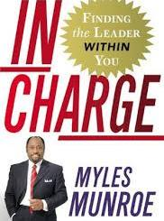 Download In Charge: Finding the Leader Within You By Myles Munroe