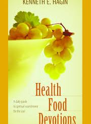 Download Health Food Devotions by Kenneth E Hagin