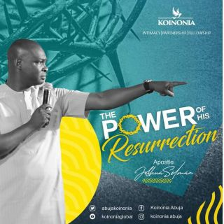 Download The Power of His Koinonia Abuja Sermon with Apostle Joshua Selman Nimmak