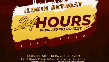SBiC Connect 24 Hours Word and Prayer Feast at Ilorin Kwara State July Edition-Register NOW