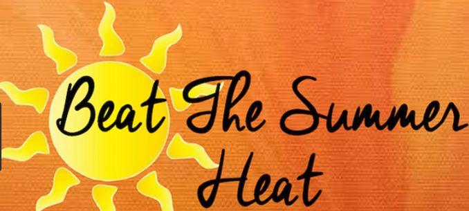beat summer heat
