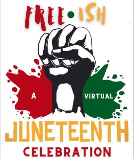 Free-ish Juneteenth Celebration