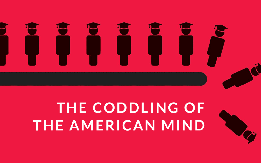 Review – The Coddling of the American Mind
