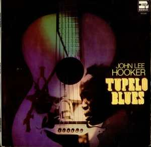 Album cover for Tupelo Blues by John Lee Hooker